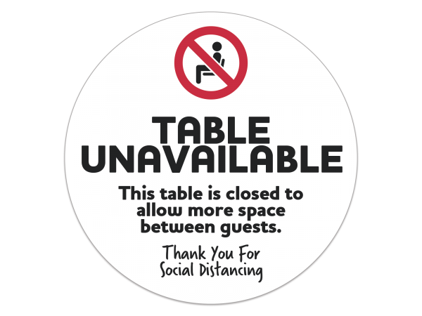 Social Distancing Table Unavailable Decal - 8 in. Diameter